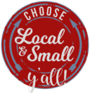 Choose Local & Small Y'all